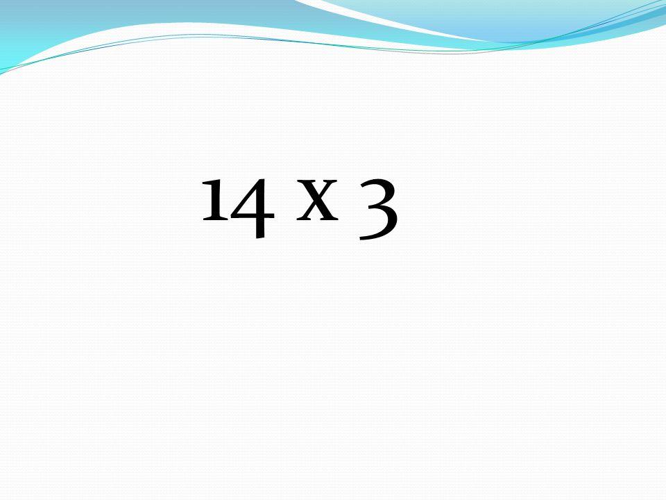 14 x 3