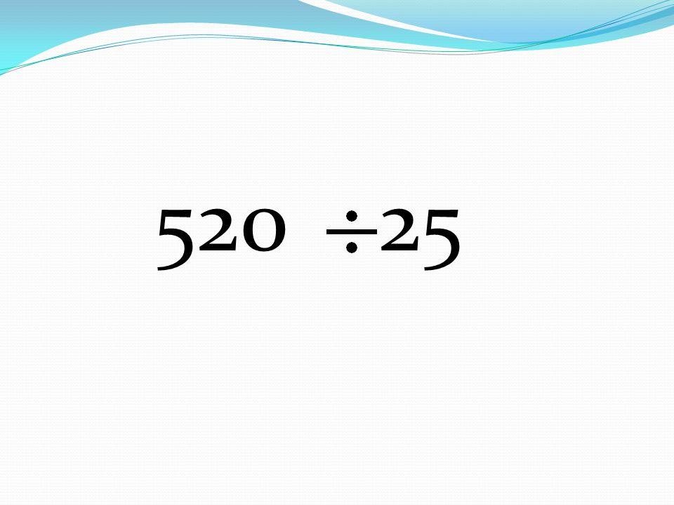 520 25