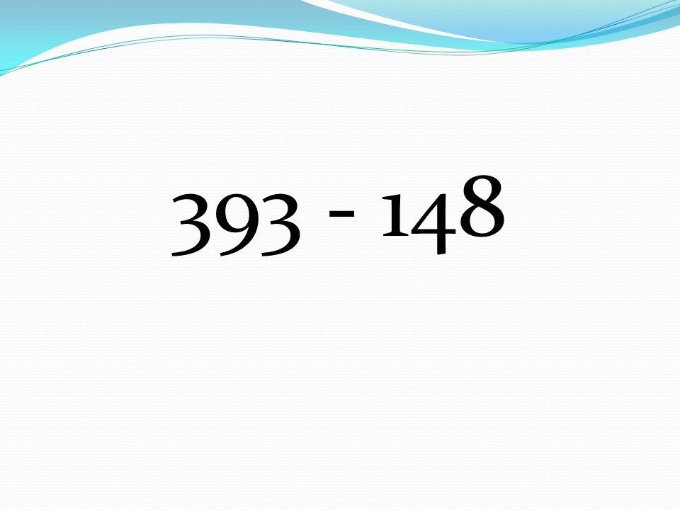 393 - 148
