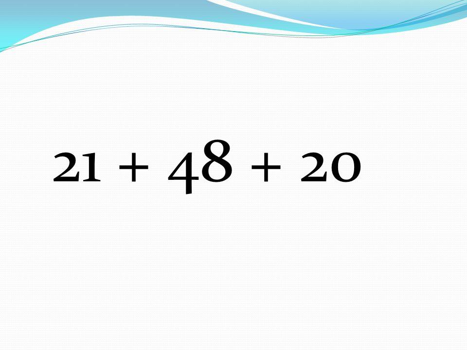 21 + 48 + 20