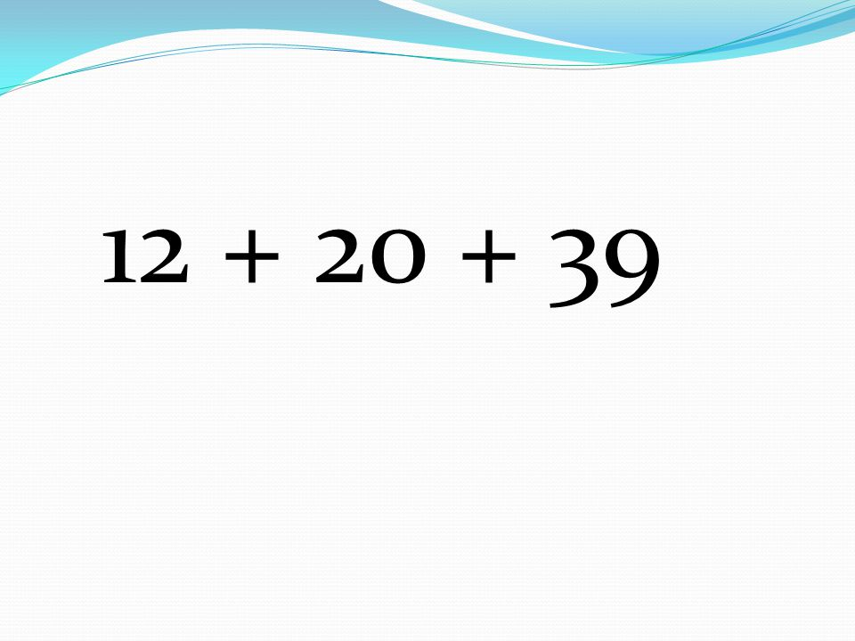 12 + 20 + 39