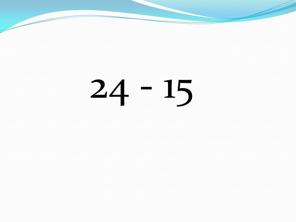 24 - 15