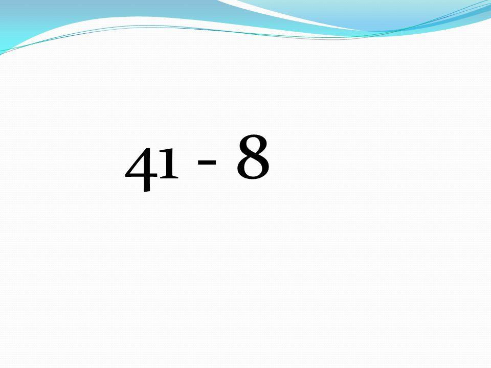 41 - 8