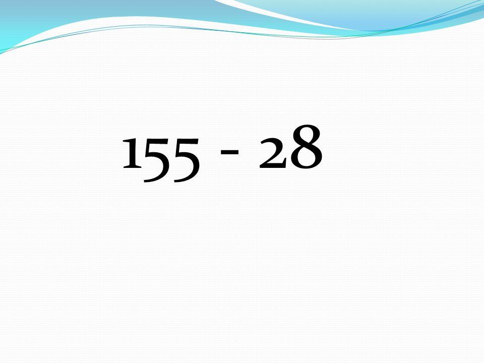 155 - 28