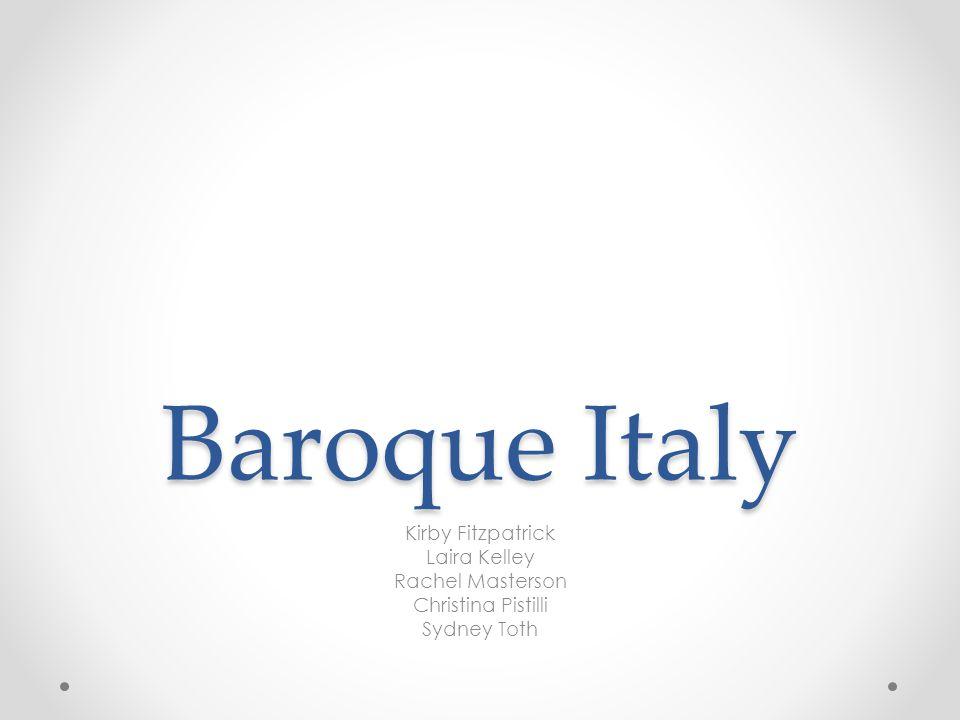 Baroque Italy Kirby Fitzpatrick Laira Kelley Rachel Masterson Christina Pistilli Sydney Toth