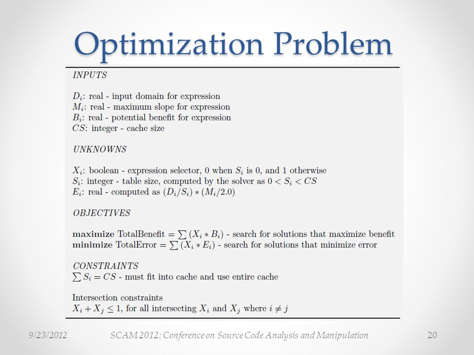 SCAM 2012: Conference on Source Code Analysis and Manipulation9/23/ Optimization Problem