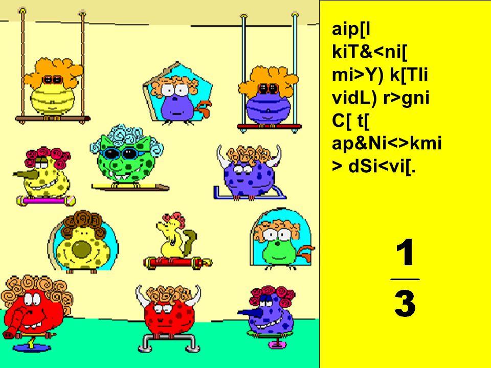 aip[l kiT&<ni[ mi>Y) k[Tli cÆmi viLi C[ t[ ap&Ni<>kmi > dSi<vi[.