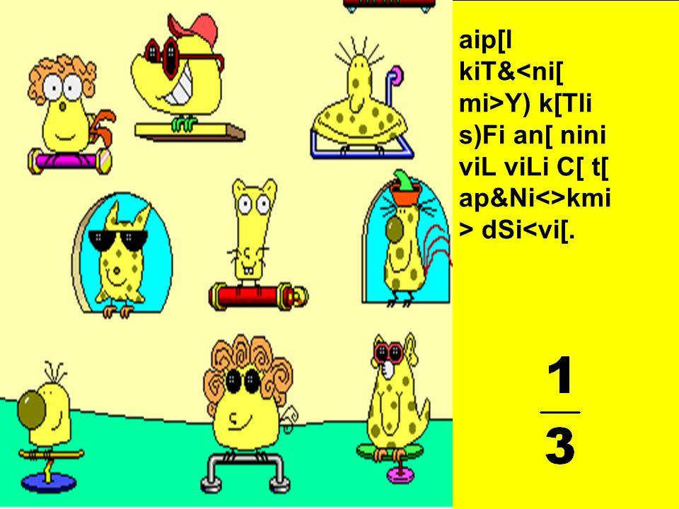 aip[l kiT&<ni[ mi>Y) k[Tli vi>kD)yi viL viLi C[ t[ ap&Ni<>kmi > dSi<vi[.