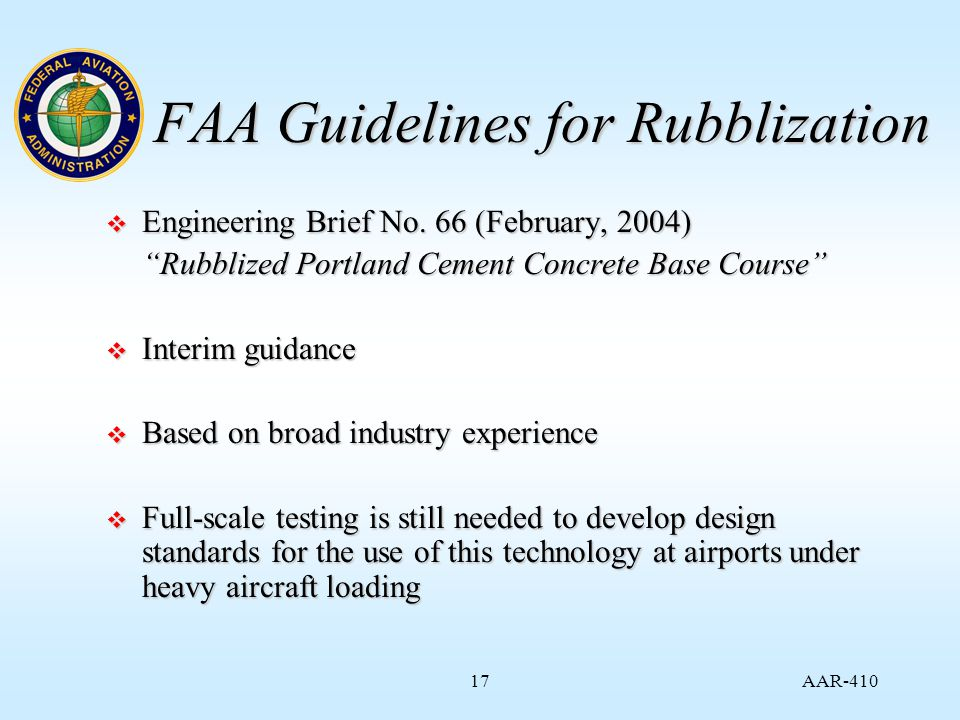 AAR FAA Guidelines for Rubblization  Engineering Brief No.
