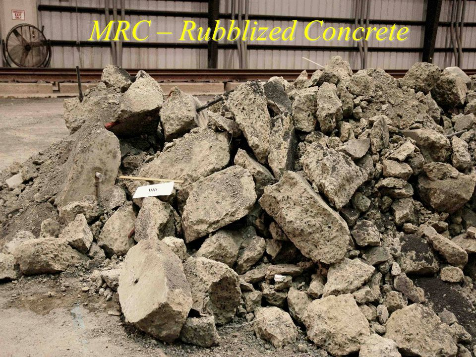 AAR MRC – Rubblized Concrete