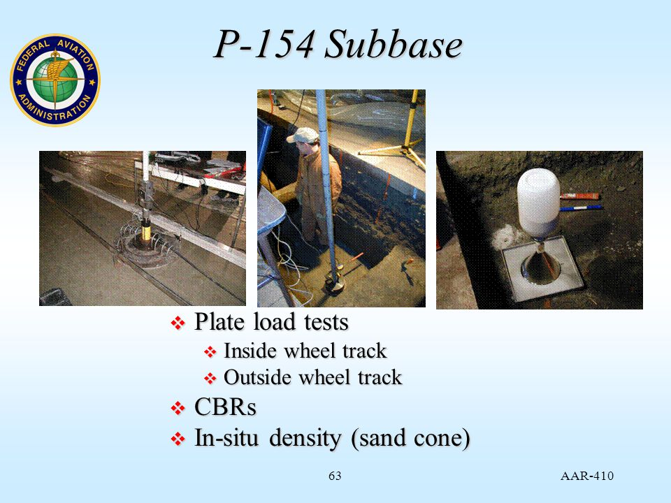 AAR P-154 Subbase  Plate load tests  Inside wheel track  Outside wheel track  CBRs  In-situ density (sand cone)