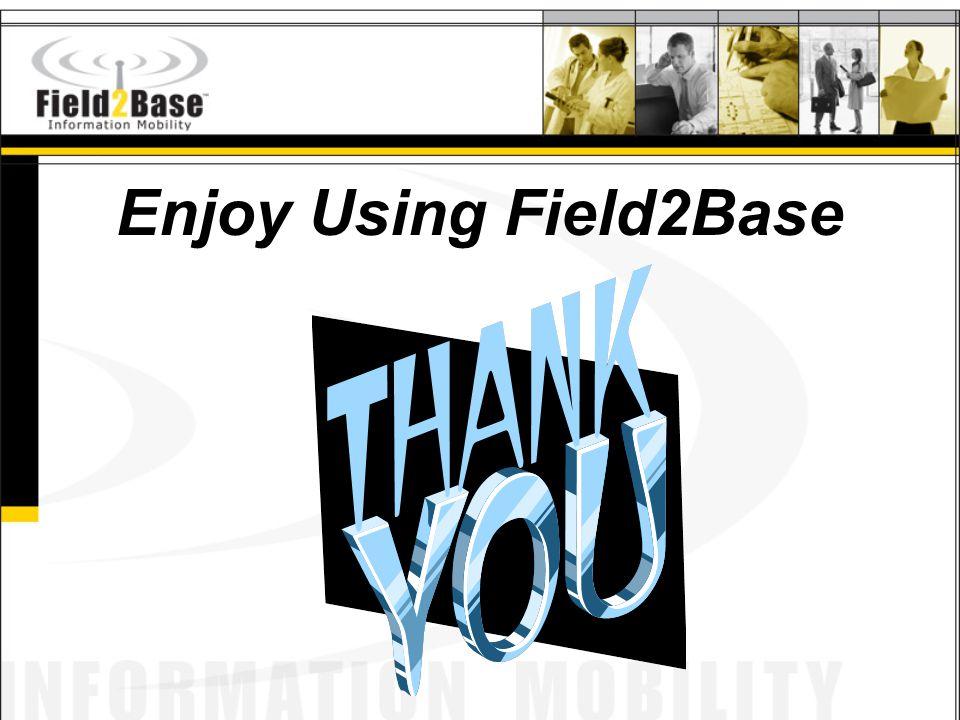 Enjoy Using Field2Base