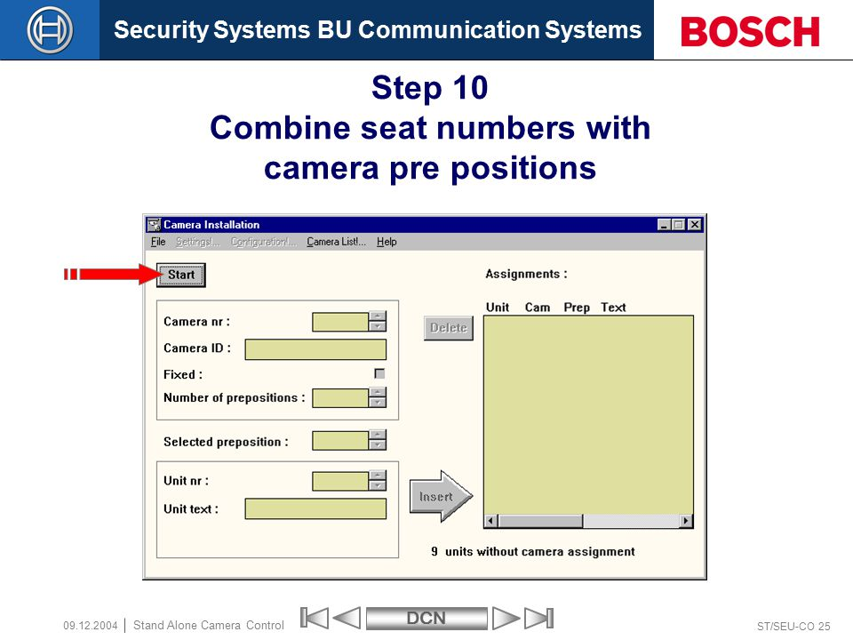 Security Systems BU Communication SystemsDCN ST/SEU-CO 25 Stand Alone Camera Control 09.12.2004 Step 10 Combine seat numbers with camera pre positions