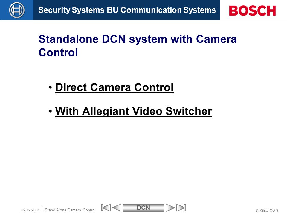 Security Systems BU Communication SystemsDCN ST/SEU-CO 14 Stand Alone Camera Control 09.12.2004
