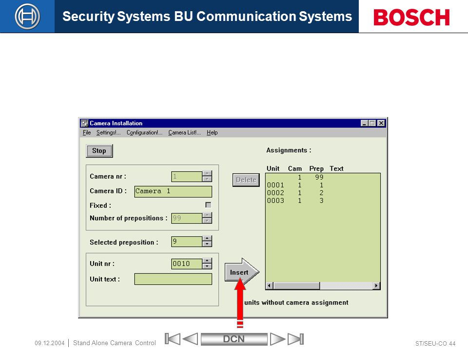 Security Systems BU Communication SystemsDCN ST/SEU-CO 44 Stand Alone Camera Control 09.12.2004