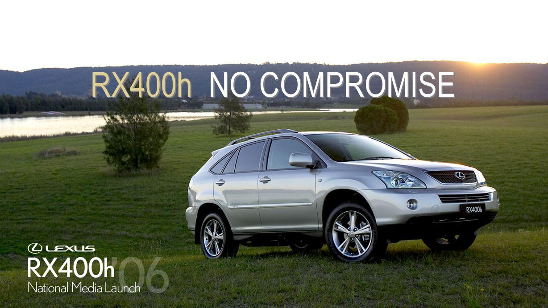 RX400h NO COMPROMISE