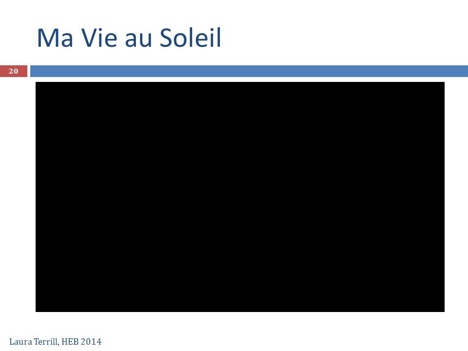 Ma Vie au Soleil Laura Terrill, HEB 2014 20