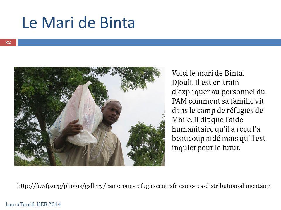 Laura Terrill, HEB 2014 32 Voici le mari de Binta, Djouli. Il est en train d'expliquer au personnel du PAM comment sa famille vit dans le camp de réfu