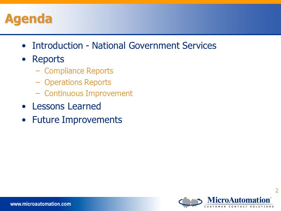 2 Agenda Introduction - National Government Services Reports –Compliance Reports –Operations Reports –Continuous Improvement Lessons Learned Future Improvements