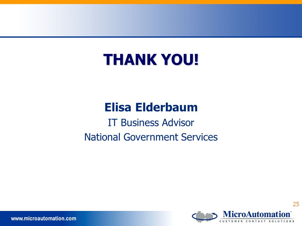 25 THANK YOU! Elisa Elderbaum IT Business Advisor National Government Services