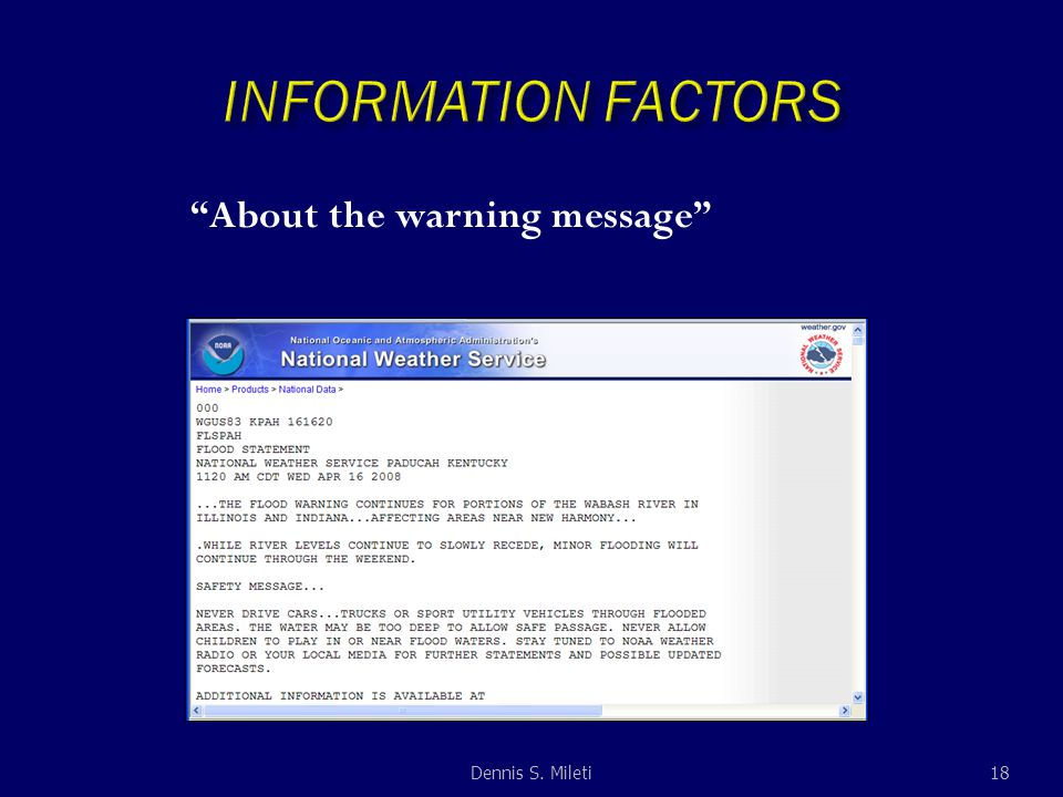 About the warning message 18Dennis S. Mileti