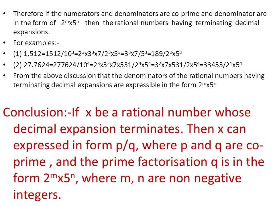 Let us now consider the following rational numbers:- (1) 1/3=0.33333………… (2)5/3=1.6666……….