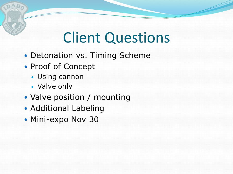 Client Questions Detonation vs.