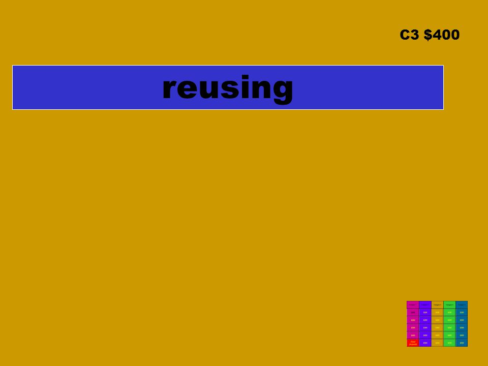 C3 $400 reusing