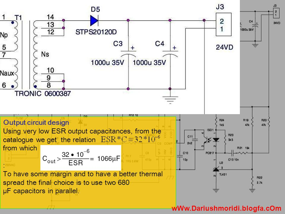 Output circuit design Using very low ESR output capacitances, from the catalogue we get the relation from which : To have some margin and to have a better thermal spread the final choice is to use two 680 µF capacitors in parallel.