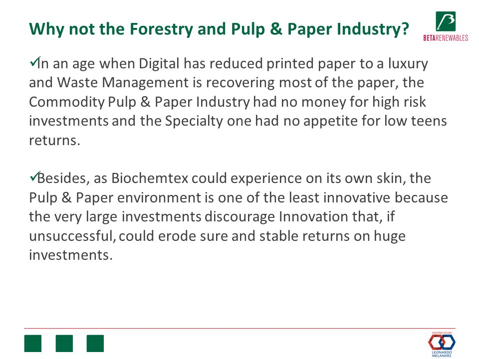 Why not the Forestry and Pulp & Paper Industry.
