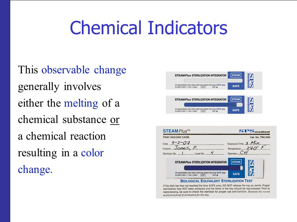 Chemical Indicators This observable change generally involves either the melting of a chemical substance or a chemical reaction resulting in a color c