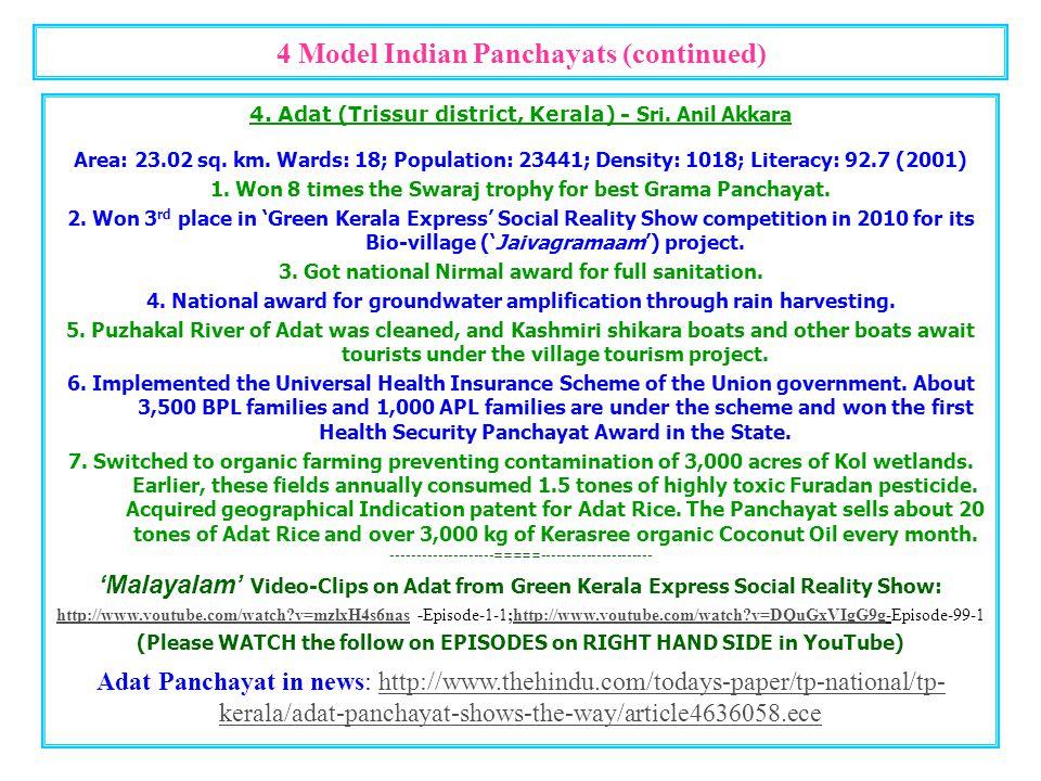 4 Model Indian Panchayats (continued) 3. Kuthambakkam (Tamil Nadu) - Sri. Elango Rangaswami Area: 36 square kilometers; about 700 acres of wetland and
