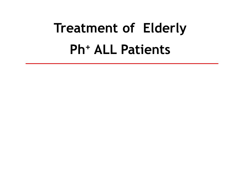 Treatment of Elderly Ph + ALL Patients