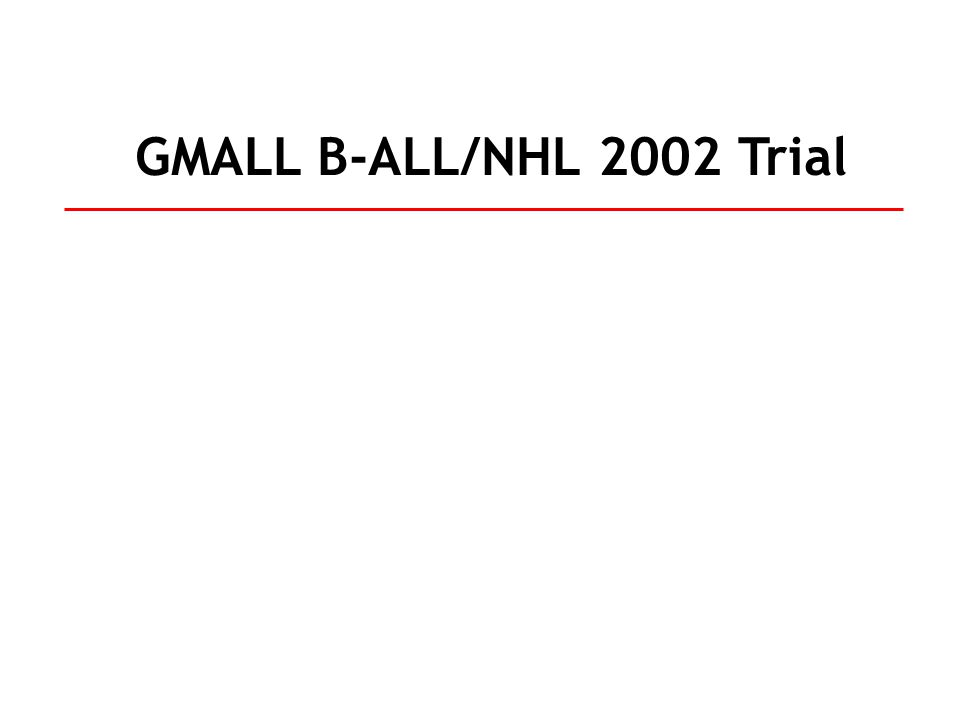 GMALL B-ALL/NHL 2002 Trial