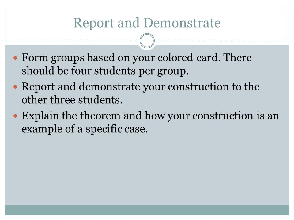 Report and Demonstrate Form groups based on your colored card.