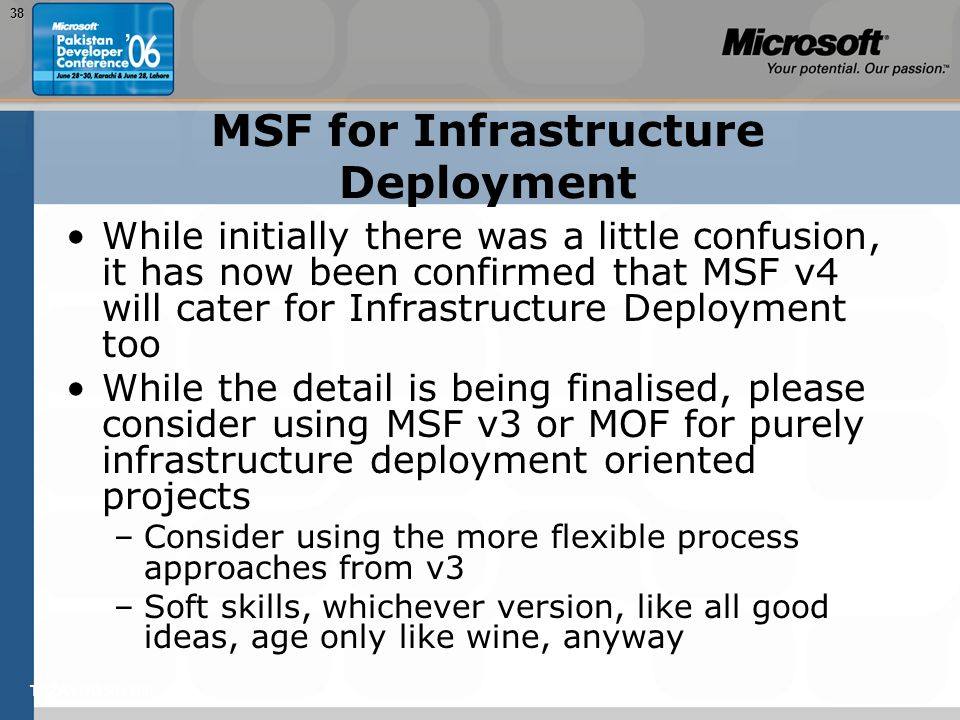 TEŽAVNOST: 20038 MSF for Infrastructure Deployment While initially there was a little confusion, it has now been confirmed that MSF v4 will cater for