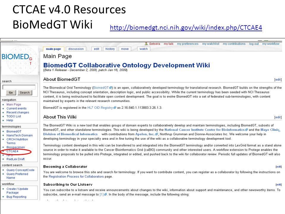 36 CTCAE v4.0 Resources BioMedGT Wiki http://biomedgt.nci.nih.gov/wiki/index.php/CTCAE4