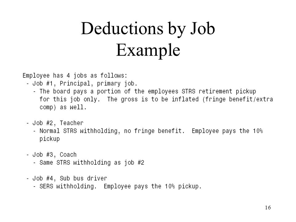 16 Deductions by Job Example