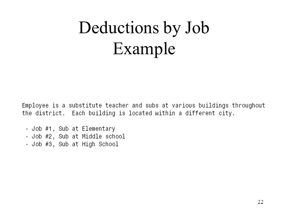 22 Deductions by Job Example