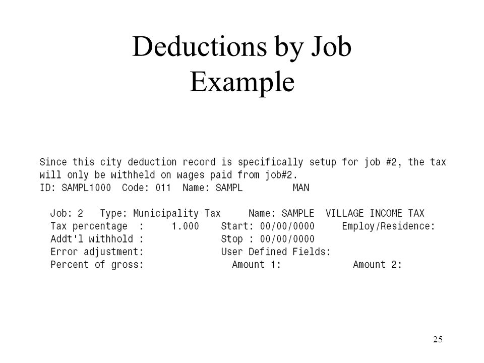 25 Deductions by Job Example
