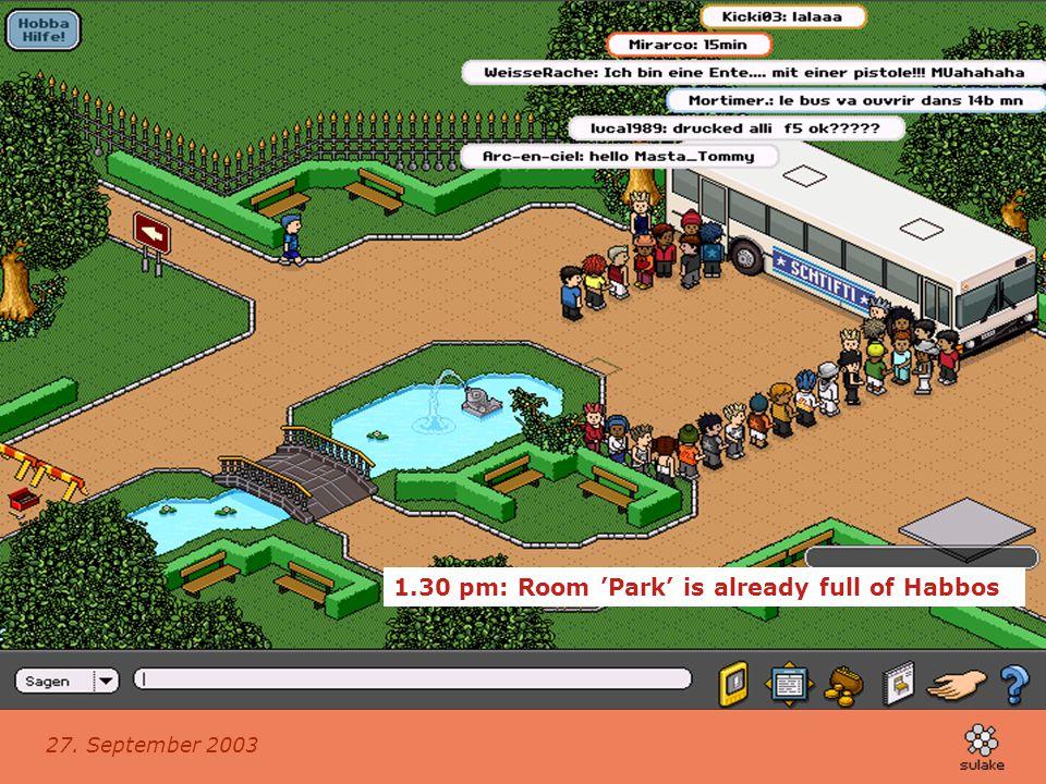 27. September 2003 P&G's Relaunch Kampagne Sunny Delight im Habbo Hotel.com 1.30 pm: Room 'Park' is already full of Habbos