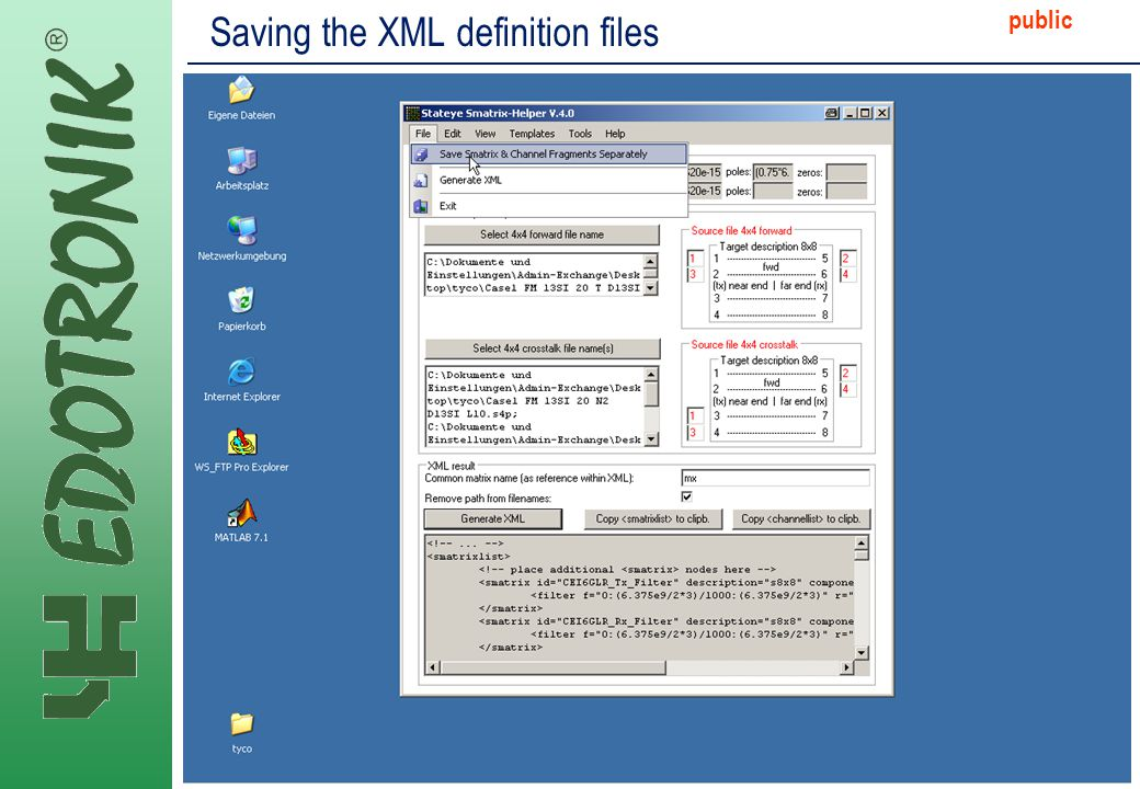 MP IP Strategy 2005-06-22 public Saving the XML definition files