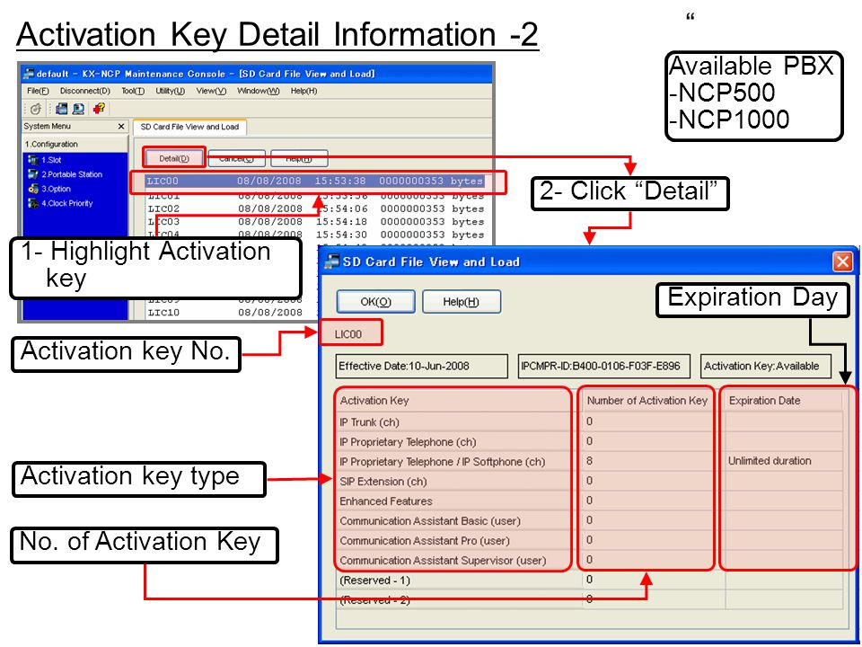""""""" Activation Key Detail Information -2 Available PBX -NCP500 -NCP1000 1- Highlight Activation key 2- Click """"Detail"""" Activation key type No. of Activat"""