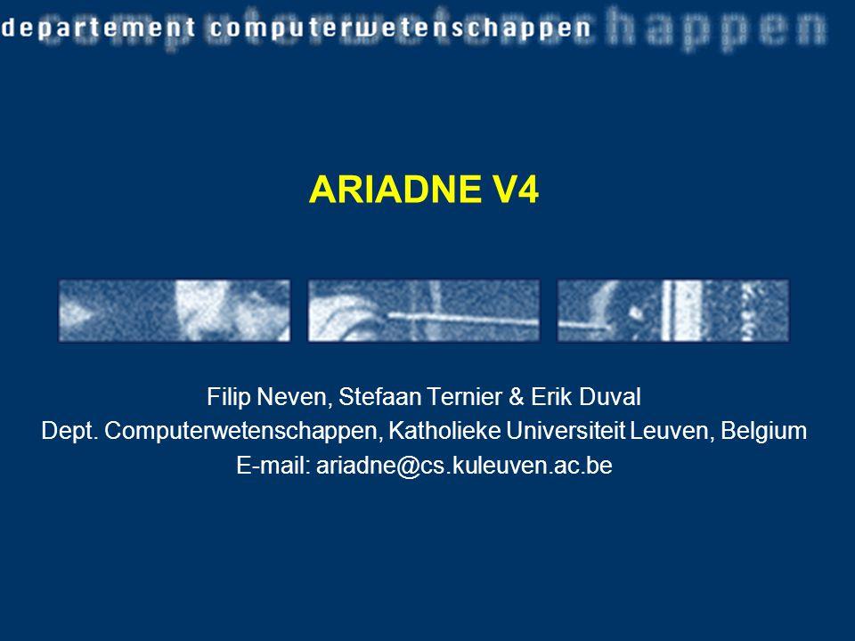 ARIADNE V4 Filip Neven, Stefaan Ternier & Erik Duval Dept.