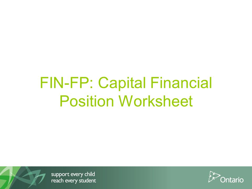 FIN-FP: Capital Financial Position Worksheet
