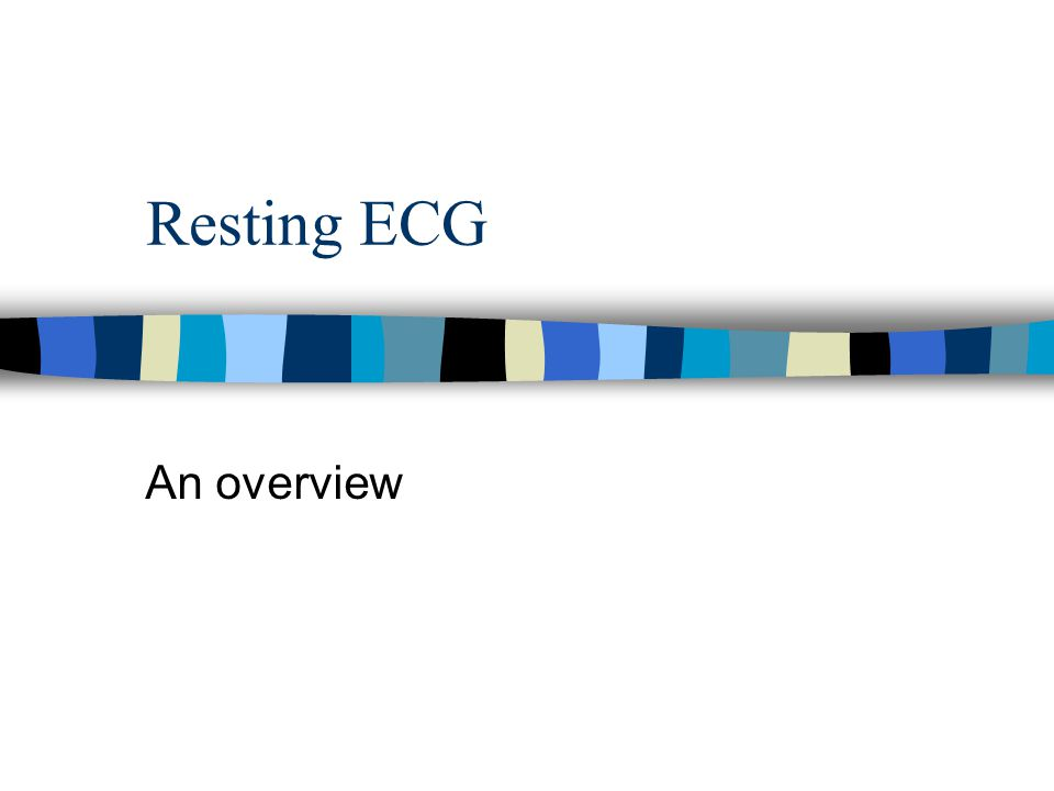 Resting ECG An overview