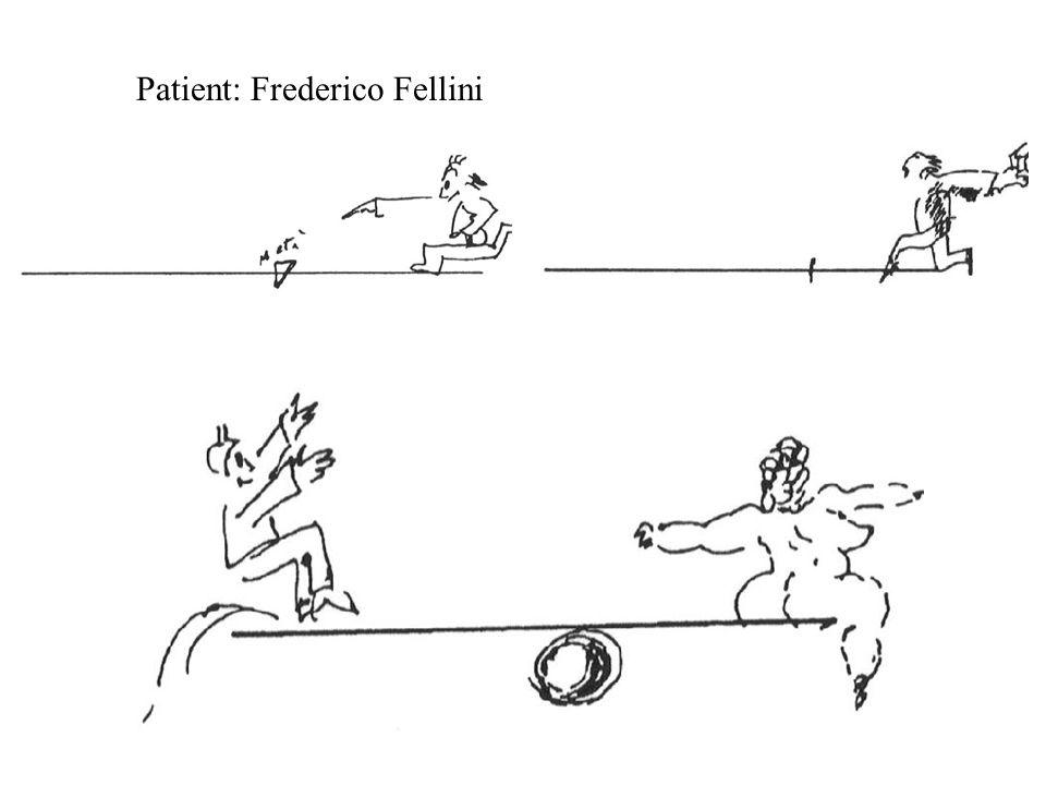 Patient: Frederico Fellini