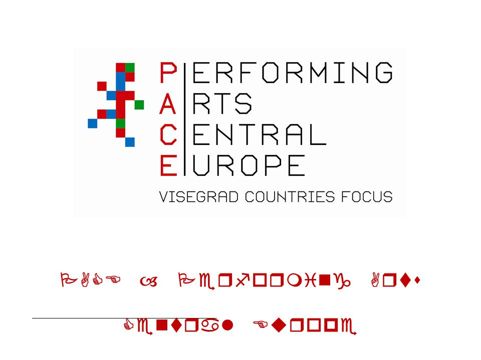 PACE – Performing Arts Central Europe