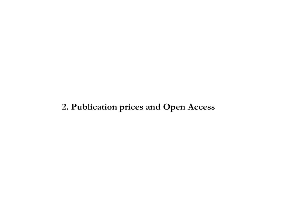 2. Publication prices and Open Access