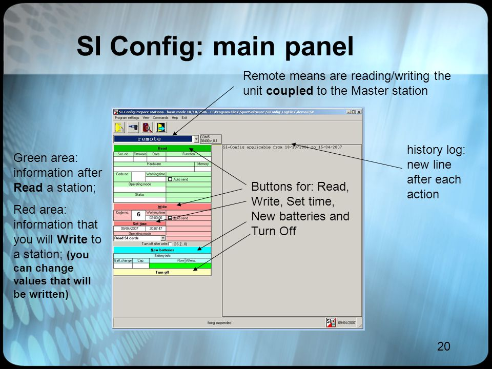 20 SI Config: main panel Green area: information after Read a station; Red area: information that you will Write to a station; (you can change values